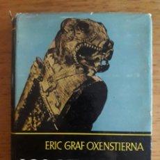 Libros de segunda mano: LOS VIKINGOS / ERIC GRAF OXENSTIERNA / EDI. LUIS DE CARALT / 1ª EDICIÓN 1966. Lote 129246423
