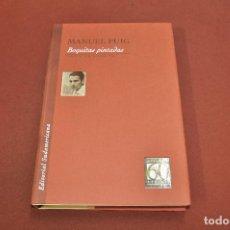 Gebrauchte Bücher - boquitas pintadas - manuel puig - colección diamante edición especial 60 aniversario - CLB - 129286855