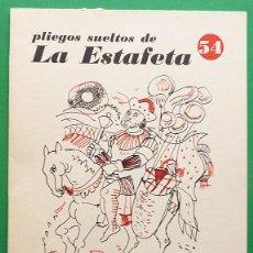Libros de segunda mano: EL REY MUSELINA - MELIANO PERAILE - PLIEGOS SUELTOS DE LA ESTAFETA Nº 54. Lote 129331783