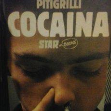 Libros de segunda mano: COCAINA - PITIGRILLI - COLECCION STAR BOOKS. Lote 129565351