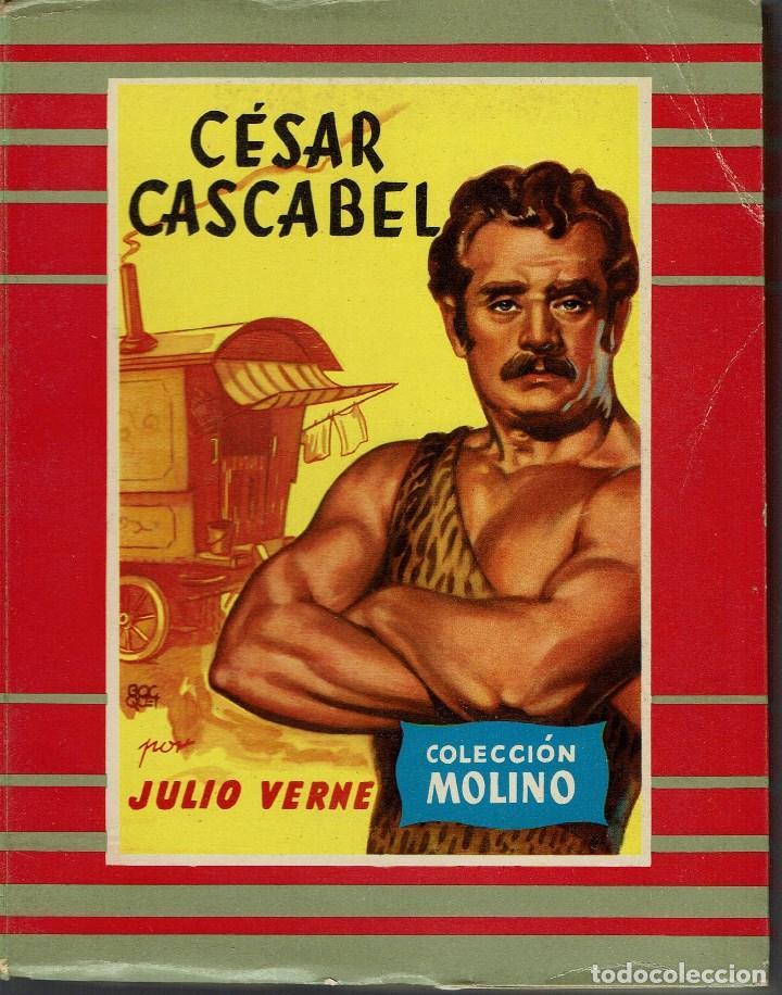 CÉSAR CASCABEL, POR JULIO VERNE. AÑO 1956 (3.6) (Libros de Segunda Mano (posteriores a 1936) - Literatura - Narrativa - Otros)