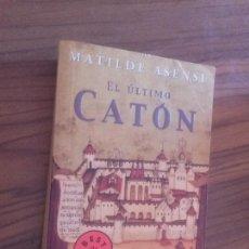 Libros de segunda mano: EL ÚLTIMO CATÓN. MATILDE ASENSI. DEBOLSILLO. RÚSTICA. BUEN ESTADO. Lote 130544246