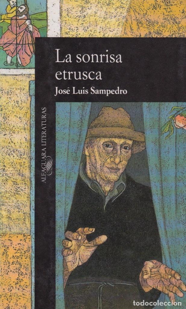 LA SONRISA ETRUSCA. JOSÉ LUIS SAMPEDRO. (Libros de Segunda Mano (posteriores a 1936) - Literatura - Narrativa - Otros)