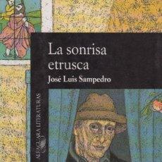 Libros de segunda mano: LA SONRISA ETRUSCA. JOSÉ LUIS SAMPEDRO. . Lote 130708484