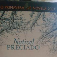 Libros de segunda mano: CAMINO DE HIERRO NATIVEL PRECIADO. Lote 130754780