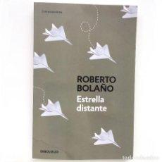 Libros de segunda mano: ESTRELLA DISTANTE - ROBERTO BOLAÑO (DEBOLSILLO). Lote 130808760