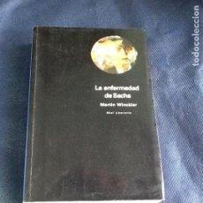 Libros de segunda mano: LA ENFERMEDAD DE SACHS. MARTIN WINCKLER. Lote 130853460
