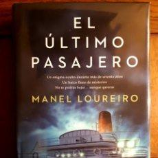 Libros de segunda mano: EL ÚLTIMO PASAJERO - MANEL LOUREIRO. Lote 130879191