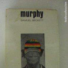 Libros de segunda mano: MURPHY BECKETT, SAMUEL PUBLICADO POR LUMEN 1970 212PP. Lote 131027188