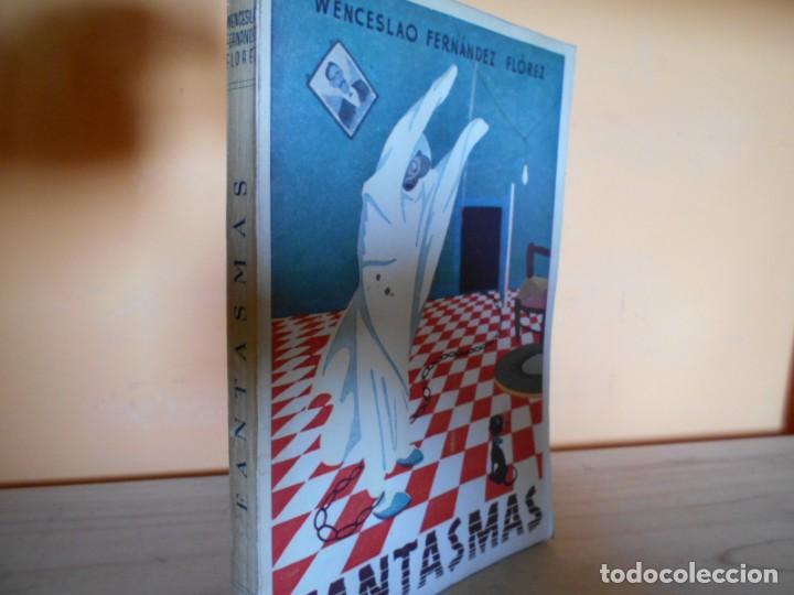 FANTASMAS / W.FERNANDEZ FLORES (Libros de Segunda Mano (posteriores a 1936) - Literatura - Narrativa - Otros)
