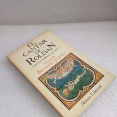 Livres d'occasion: EL CANTAR DE ROLDAN-VERSIÓN DE BENJAMIN JARNES-ALIANZA ED SIN LEER. Lote 131053408
