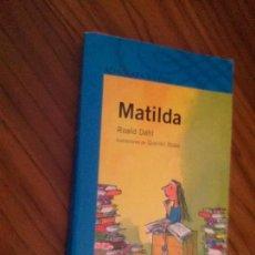 Libros de segunda mano: MATILDA. ROALD DAHL. ALFAGUARA. 49ª EDICIÓN. RÚSTICA. BUEN ESTADO. Lote 131073124