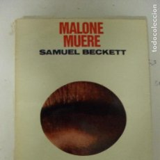 Libros de segunda mano: MALONE MUERE. TRAD. ANA MARÍA MOIX BECKETT, SAMUEL EDITORIAL LUMEN BARCELONA 1969 (151PP. Lote 131085344