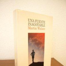 Libros de segunda mano: MARTIN WALSER: UNA FUENTE INAGOTABLE (LUMEN, 2000) EXCELENTE ESTADO. Lote 131119420