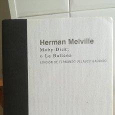 Libros de segunda mano: MOBY-DICK; O LA BALLENA. - HERMAN MELVILLE. AKAL / VIA LÁCTEA, Nº 4.. Lote 131132940