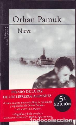 PAMUK, ORHAN: NIEVE. (Libros de Segunda Mano (posteriores a 1936) - Literatura - Narrativa - Otros)