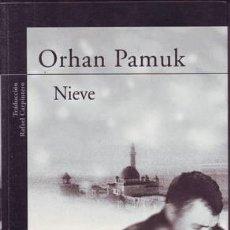 Libros de segunda mano: PAMUK, ORHAN: NIEVE. . Lote 131193112