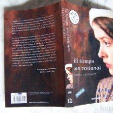 Libros de segunda mano: EL TIEMPO SIN VENTANAS. ELENA CHIZHOVA. DEBOLSILLO, 2010.. Lote 131225052