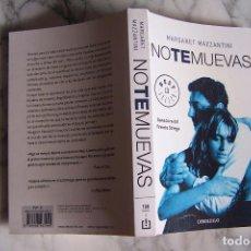 Libros de segunda mano: NO TE MUEVAS. MARGARET MAZZANTINI. DEBOLSILLO, 2010.. Lote 131225204