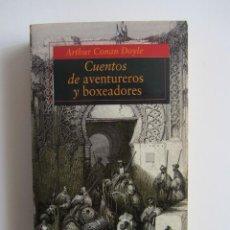 Libros de segunda mano: CUENTOS DE AVENTUREROS Y BOXEADORES. ARTHUR CONAN DOYLE. ALFAGUARA BOLSILLO 41. Lote 131226383