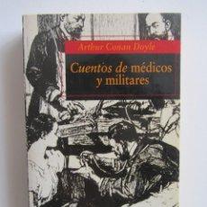 Libros de segunda mano: CUENTOS DE MEDICOS Y MILITARES. ARTHUR CONAN DOYLE. ALFAGUARA BOLSILLO 38. Lote 131226527