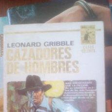 Libros de segunda mano: CAZADORES DE HOMBRES - LEONARD GRIBBLE. Lote 131229127