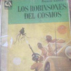 Libros de segunda mano: LOS ROBINSONES DEL COSMOS (FRANCIS CARSAC) EDHASA NEBULAE 267,95. Lote 131229871