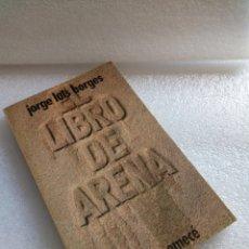 Libros de segunda mano: JORGE LUIS BORGES. EL LIBRO DE ARENA. ALIANZA.. Lote 131236395