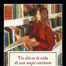 Libros de segunda mano: UN DÍA EN LA VIDA DE UNA MUJER SONRIENTE. - DRABBLE, MARGARET.. Lote 131670899