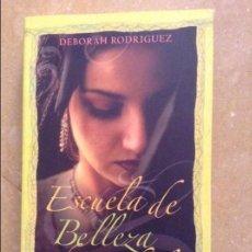 Libros de segunda mano: ESCUELA DE BELLEZA DE KABUL (DEBORAH RODRIGUEZ). Lote 131797378
