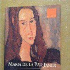 Libros de segunda mano: LES DONES QUE HI HA EN MI (MARIA DE LA PAU JANER) COLUMNA. Lote 131798458