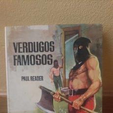 Libros de segunda mano - Verdugos famosos Paul Reader - 131921622