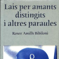 Libros de segunda mano: LAIS, PER A AMANTS DISTINGITS -- ROSER AMILLS BIBILONI ---REF-5ELLCAR . Lote 131947426