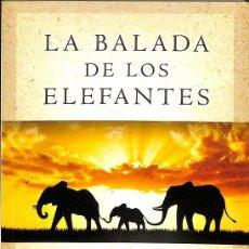 Libros de segunda mano: LA BALADA DE LOS ELEFANTES -- JOAN BRADY ----REF-5ELLCAR. Lote 131947614