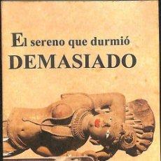 Libros de segunda mano: EL SERENO QUE DURMIO DEMASIADO -- CARLOS RAUL PEREZ -----REF-5ELLCAR . Lote 131947950