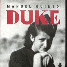 Libros de segunda mano: DUKE -- MANUEL QUINTO GRANÉ -----REF-5ELLCAR. Lote 131948166