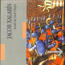 Libros de segunda mano: JACOB XALABÍN -- JORDI VINYES --REF-5ELLCAR. Lote 131950298