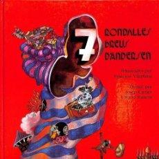 Libros de segunda mano: 7 RONDALLES BREUS D'ANDERSEN -----REF-5ELLCAR. Lote 131950550