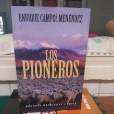Libros de segunda mano: ENRIQUE CAMPOS MENENDEZ, LOS PIONEROS. EMECE 1998. Lote 132038657