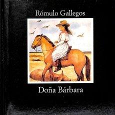 Libros de segunda mano: DOÑA BÁRBARA - RÓMULO GALLEGOS / DOMINGO MILIANI - EDICIONES CÁTEDRA - LETRAS HISPÁNICAS. Lote 132094914