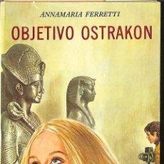 Libros de segunda mano: OBJECTIVO OSTRAKON -- ANNAMARIA FERRATTI --REF-5ELLCAR . Lote 132113950