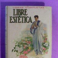Libros de segunda mano: LIBRE ESTÉTICA / OBRAS COMPLETAS VARGAS VILA / BIBLIOTECA SOPENA. Lote 132121614