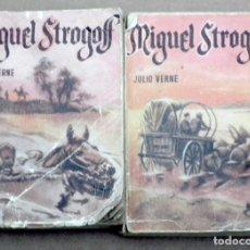 Libros de segunda mano: JULIO VERNE - MIGUEL STROGOFF. Lote 132129658