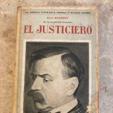 Libros de segunda mano: EL JUSTICIERO. PAUL BOURGET. Lote 132146639