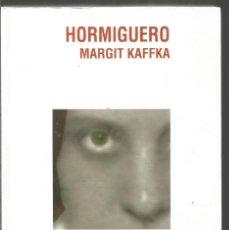 Libros de segunda mano: MARGIT KAFFKA. HORMIGUERO. NADIR. Lote 132169446