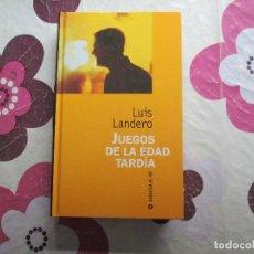 Libros de segunda mano: JUEGOS DE LA EDAD TARDIA LUIS LANDERO. Lote 132416154