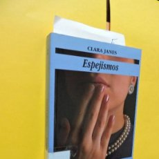 Libros de segunda mano: ESPEJISMOS. JANÉS, CLARA. ED. GRUPO LIBRO. MADRID 1992. Lote 132448850