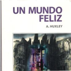 Libros de segunda mano: ALDOUS HUXLEY : UN MUNDO FELIZ. (TRADUCCIÓN DE L. SALDA. EDS. GERNIKA, MÉXICO DF). Lote 132462546