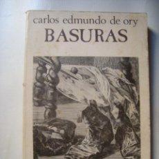 Livros em segunda mão: CARLOS EDMUNDO DE ORY - BASURAS (1945-1973) (JÚCAR, COL. AZANCA 10, 1975). 1ª ED.. Lote 132544310