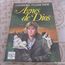Libros de segunda mano: AGNES DE DIOS 1986. Lote 132547286